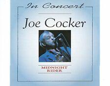 CD JOE COCKER in concert - midnight rider 1994 EX+