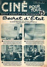 CINE POUR TOUS 3 SECRET D'ETAT DOUGLAS FAIR BANKS JUNIOR  ANNEE 1951 MYTHIQUE