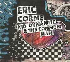 Kid Dynamite and the Common Man [Slipcase] by Eric Corne (CD, 2015) Brand New