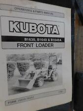 Kubota Front Loader Operator Amp Parts Manual B1630b1640 Amp B1640a