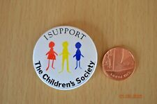 I Support The Children's Society - Badge