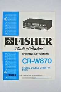 1980s ~ Fisher CR-W870 Stereo Double Cassette Deck OPERATING INSTRUCTION MANUAL