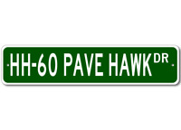 HH-60 HH60 Pave Hawk Airforce Pilot Metal Wall Decor Street Sign - Aluminum