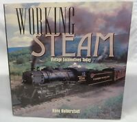 Working Steam Vintage Locomotives Today by Hans Halberstadt..Hard Cover LN