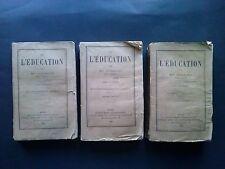 De l'Education, par Mgr Dupanloup, 3 tomes, 1881