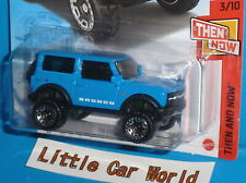 2021 HOT WHEELS '21 Ford Bronco 4x4 Blue THEN AND NOW 3/10 Col. #100/250 NIP