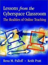 Lessons from the Cyberspace Classroom: The Realities of Online Teaching, Palloff