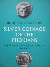Royal Numismatic Society 7: Silver Coinage of the Phokians By Williams