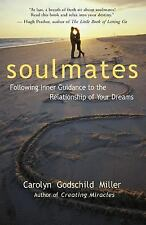 Soulmates: Following Inner Guidance to the Relationship of Your Dreams by Mille