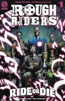 Rough Riders Ride Or Die Comic 1 Cover A First Print 2018 Glass Olliffe