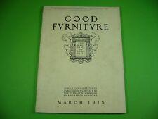 510KM1 GOOD FURNITURE. THE MAGAZINE OF GOOD TASTE. USA, March 1915