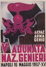 # Militari: ASSOCIAZIONE NAZ. ARMA DEL GENIO -V ADUNATA NAZ. GENIERI Napoli 1937