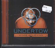 Undertow - Minds Believing CD