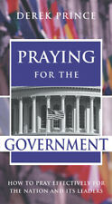 Praying for the Government - by Derek Prince (19 Page Booklet)