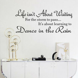 Life Isnt About Waiting For The Storm To Pass Wall Sticker Decals Quote TO