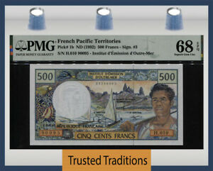 TT PK 1b 1992 FRENCH PACIFIC TERR 500 FRANCS PMG 68Q COUNTRY'S 1ST PRINT 2 OF 2!