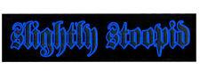 SLIGHTLY STOOPID Ltd Ed RARE Metallic Logo Sticker +FREE Punk/Alt/Rock Stickers!