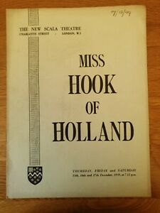 Westminster Bank Dramatic and operatic society 1949.  MISS HOOK OF HOLLAND.