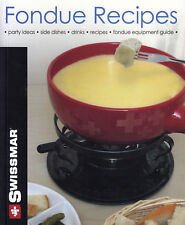 Swissmar Fondue Recipes Book