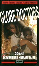 Livre globe doctors 20 ans d'aventure humanitaire book