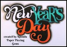 NEW YEAR'S DAY title premade scrapbook paper piecing by Rhonda