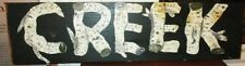 VINTAGE HAND PAINTED WOODEN SIGN **CREEK** FAUX BIRCH BARK LETTERS