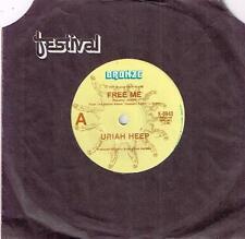 "URIAH HEEP - FREE ME - 7"" 45 VINYL RECORD - 1977"