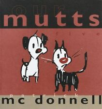 Our Mutts : Five by Patrick McDonnell (2000, Paperback)