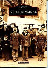 BOURG-LES-VALENCE - Martine Galati 2007 - Drôme - Rhône-Alpes