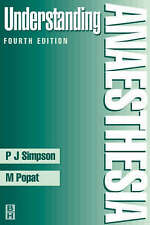 Understanding Anaesthesia by Peter J. Simpson, Mansukh T. Popat (Paperback,...