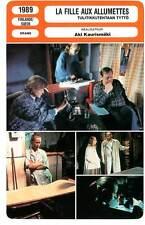 FICHE CINEMA : LA FILLE AUX ALLUMETTES - Kaurismaki 1989 The Match Factory Girl