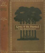 LIVES OF THE HUNTED (1901) ERNEST SETON-THOMPSON, 1ST EDITION ILLUSTRATED