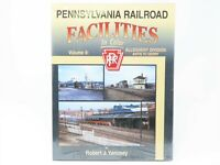 PRR Pennsylvania Railroad Facilities In Color Vol 9 by R. Yanosey - Morning Sun