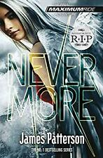Maximum Ride: Nevermore by Patterson, James