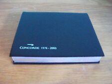 CONCORDE MEMORABILIA DIARY 1976 - 2003 BRITISH AIRWAYS SMYTHSON of BOND STREET U