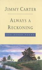 Always a Reckoning and Other Poems by Jimmy Carter SIGNED