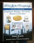 Ford Motor Company Worldwide Employee Badges, ID Cards, Passes and Permits Book