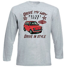 POLISH MALUCH FIAT 126p RED DRIVE MY WAY - GREY LONG SLEEVED TSHIRT- ALL SIZES