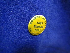 1887 - 1937  EUREKA South Dakota  GOLDEN JUBILEE Pinback button, June16-18, 1937