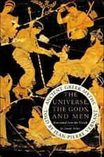 The Universe, the Gods, and Men : Ancient Greek Myths by Jean-Pierre Vernant (2…