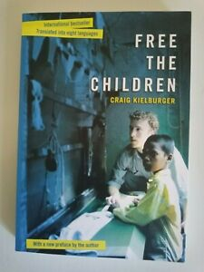 free the children by craig kielburger paperback book Child labour/human rights.