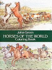 Dover Nature Coloring Book:Horses of the World Coloring Book by John Green (1985