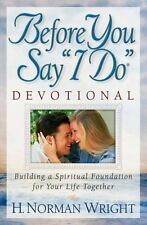 """Before You Say """"I Do"""" Devotional : Building a Spiritual Foundation for Life *NEW"""