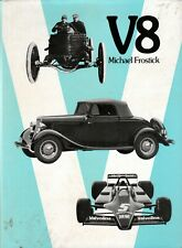 V8,Michael Frostick,Early History of Motor Cars using the V8 Automobile Engine
