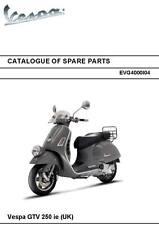 Piaggio Vespa parts manual book 2007 GTV250 Ie (UK)