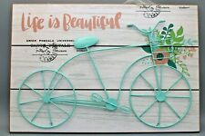 """Life is Beautiful"" Bike Sign"