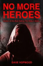 NO MORE HEROES By DAVE HOPWOOD