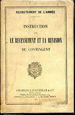 INSTRUCTION SUR LE RECENSEMENT ET LA REVISION DU CONTINGENT - 1927 - Armée