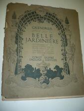 CALENDRIER BELLE JARDINIERE 1913