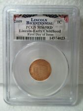 2009 Cent Lincoln Bicentennial Early Childhood MS65 RD First Day Of Issue PCGS 2